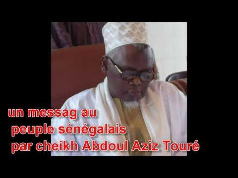 un messag au peuple sénégalais par cheikh Abdoul Aziz Touré