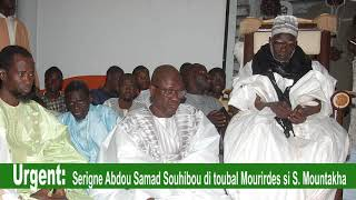 URGENT |  S. Abdou Samad Mbacké ibn S. Sonhibou di jeggalul  murid yëpp si Serigne Mountakha