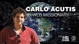 Carlo Acutis Web Missionary (Original Version with subtitles)