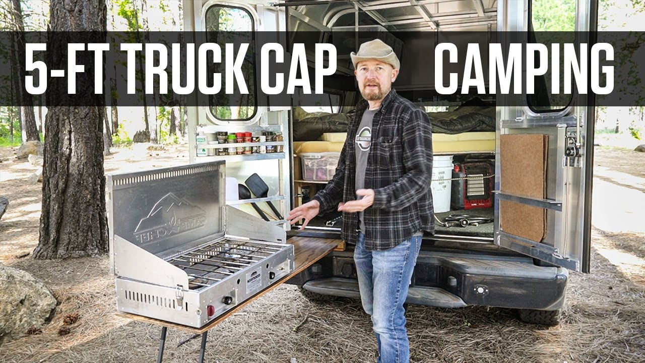 How I Camp in My 5' Truck Bed with a Contractors Cap