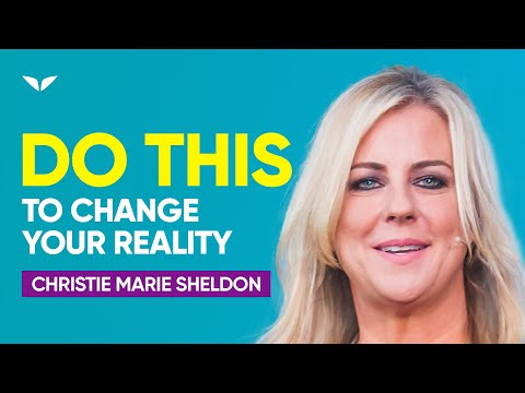 How to Change Your Frequency to Change Your Reality | Christie Marie Sheldon