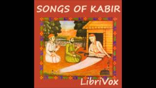 Songs of Kabir (FULL Audiobook)