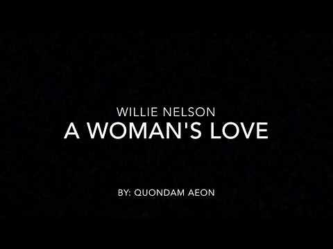 A woman's love - Willie Nelson (lyrics)