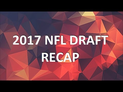 Podcast: 2017 NFL Draft recap