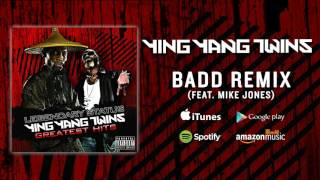 Ying Yang Twins - Badd Remix (Prod By Mental Instruments Feat  Mike Jones)