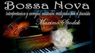 MUSICA INSTRUMENTAL DE BRASIL, EL BARQUITO / O BARQUINHO, BOSSA NOVA EN PIANO Y ARREGLO MUSICAL