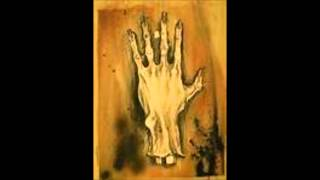 Schizophrenia - Hand of glory