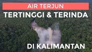 Download Video AIR TERJUN TERTINGGI DI KALIMANTAN NOHKAN LONANYAN,JONGONOI,AMPAR ,TOLANGIT MP3 3GP MP4