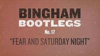 "Ryan Bingham ""Fear And Saturday Night"" Bootleg #17"