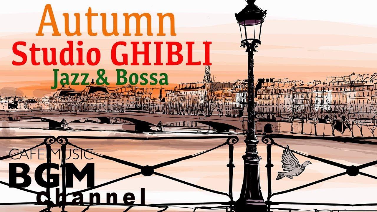 Autumn Studio GHIBLI Jazz & Bossa Nova Lounge — Instrumental Cafe Music — Cozy Accordion Mix