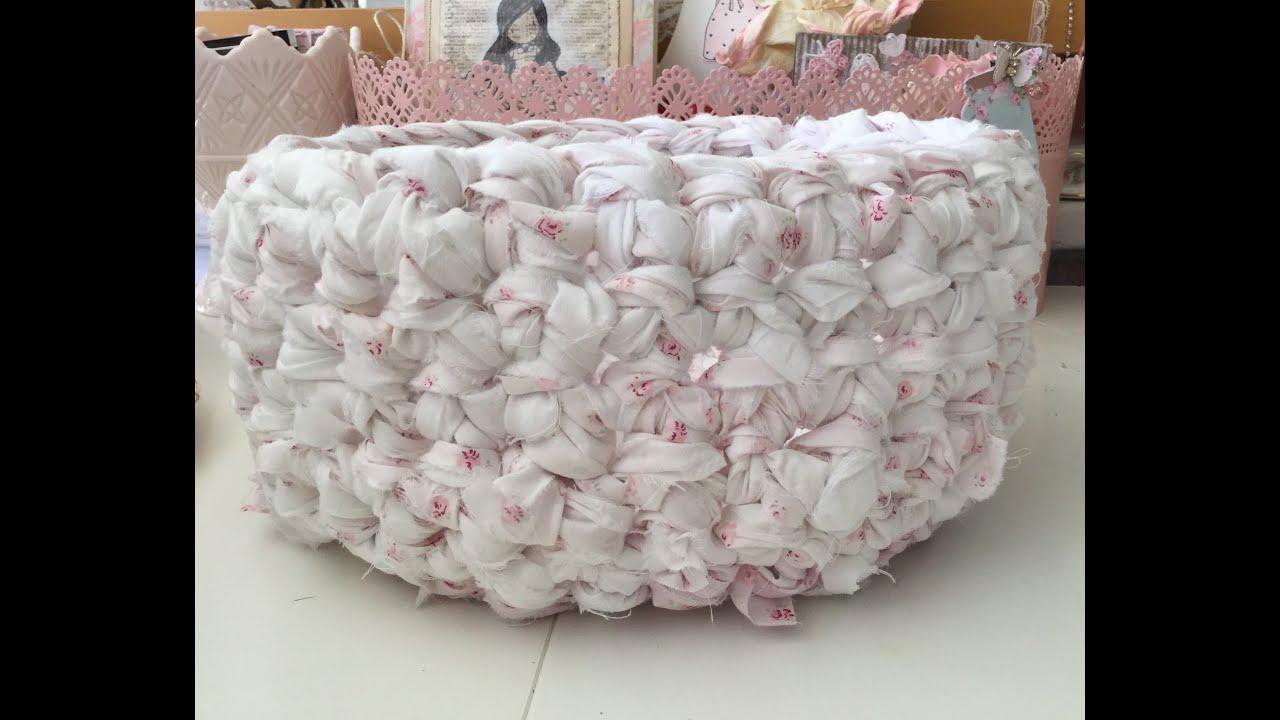 Shabby Chic Crochet Rag Basket Tutorial