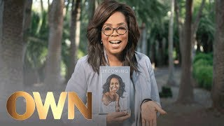 Oprah's New Book Club Pick: Becoming, by Michelle Obama | Oprah's Book Club | Oprah Winfrey Network