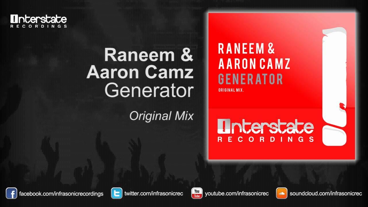 Raneem & Aaron Camz - Generator (Exclusive Preview)
