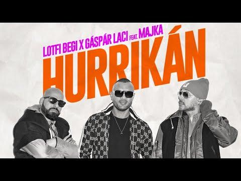 Lotfi Begi x Gáspár Laci feat. Majka - Hurrikán (Official Music Video)