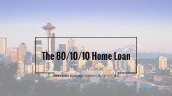The 80/10/10 Purchase Loan for Seattle Home Buyers