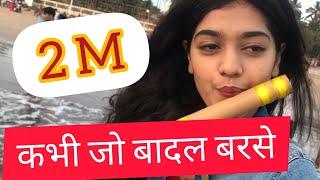 Kabhi Jo Badal Barse-Jackpot-Flute- Palak Jain-The Golden Notes