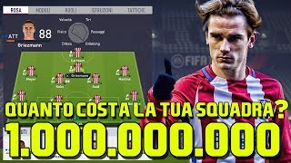 QUANTO COSTA LA TUA SQUADRA? | FIFA 18