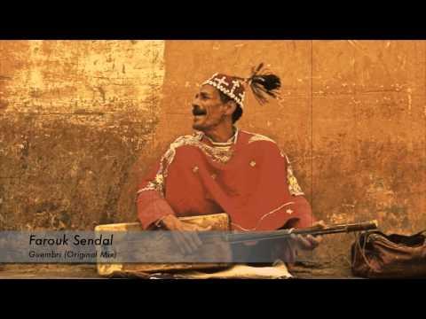 Farouk Sendal - Guembri (Original Mix) [OUT NOW]