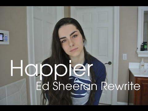 Happier - Ed Sheeran || Rewrite Cover by Marissa Pellis