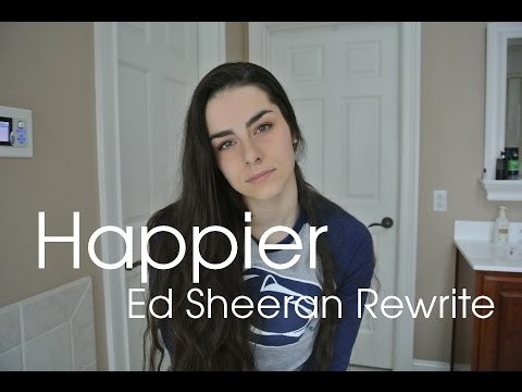 Happier - Ed Sheeran || Rewrite Cover By Marissa Pellis