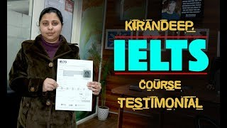Kirandeep Kaur  IELTS Course Testimonial at IELTS Learning