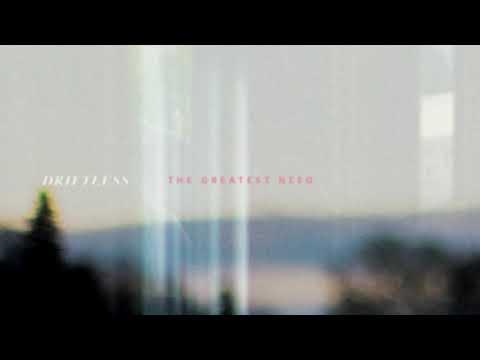 Driftless - The Greatest Need [Full Album]
