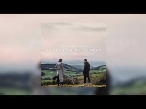 Martin Garrix - Scared To Be Lonly (feat. Dua Lipa)