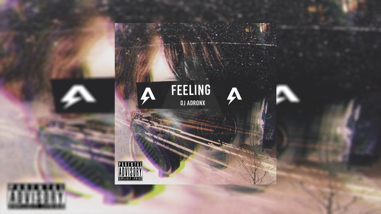 Download FEELING (DJ ADRONX)
