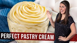 How to Make Perfect Pastry Cream | The Stay At Home Chef