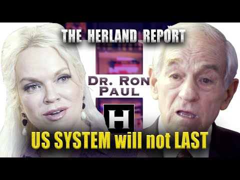 The US system will not last (1/4) - Dr. Ron Paul, Herland Report TV (HTV)