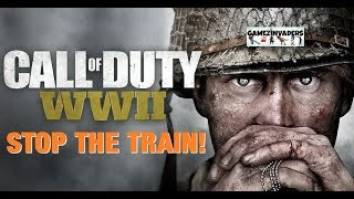 Let's Play: CALL OF DUTY WWII (STOP THE TRAIN) Walkthrough 4 SOE