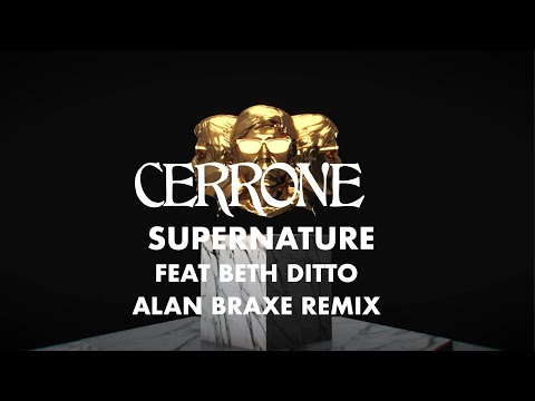 CERRONE  Supernature ft Beth Ditto Alan Braxe Mix
