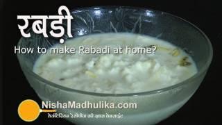 Rabri recipe - Creamy Shahi Rabri - Rabri Malai Recipe