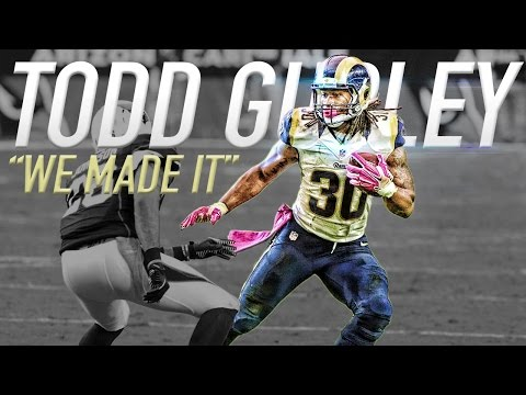 Todd Gurley  We Made It