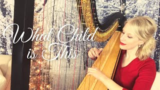 """""""What Child is This"""" (Greensleeves) arranged for the Harp."""