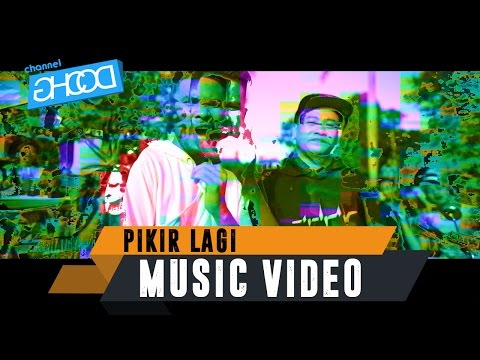 ECKO SHOW - Pikir Lagi [ Music Video ] (ft. JUNIOR KEY X EIZY X ANJAR OX'S)