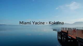 Miami Yacine - Kokaina Karaoke