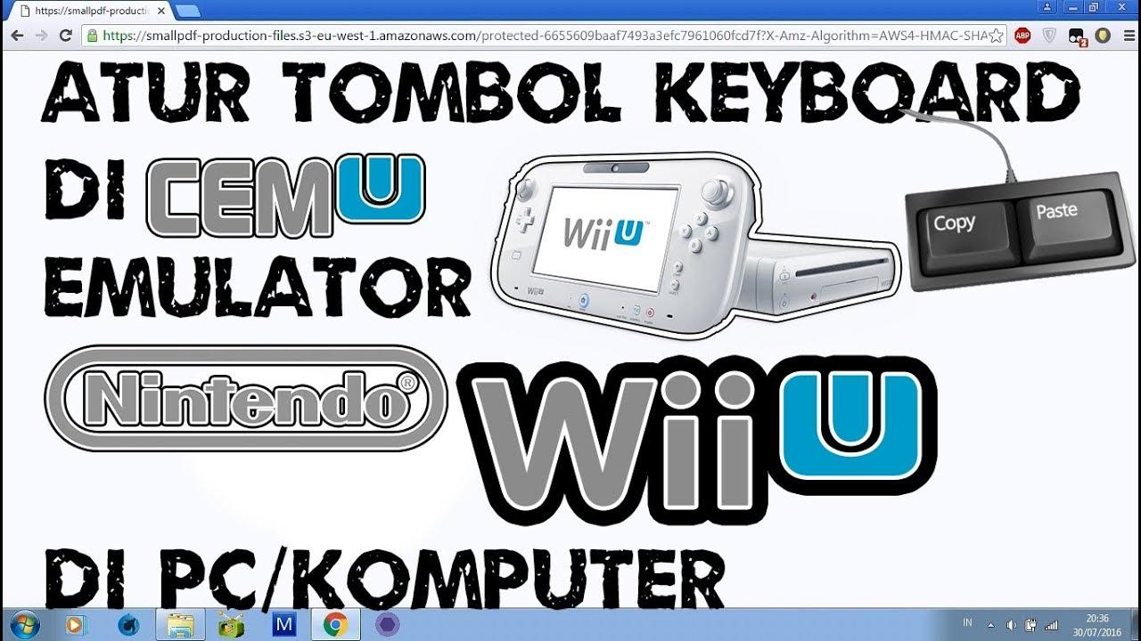 Cara Atur Tombol keyboard di Cemu Emulator Nintendo Wii U di PC/Komputer