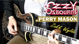 Ozzy Osbourne / Zakk Wylde - Perry Mason   :by Gaku
