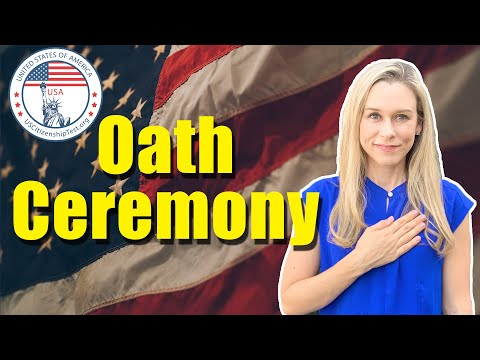 US Naturalization Oath Ceremony | What to Expect at your Citizenship Ceremony |USCitizenshipTest.org