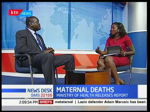 Ministry of Health releases report on state of Kenya's Maternal Health