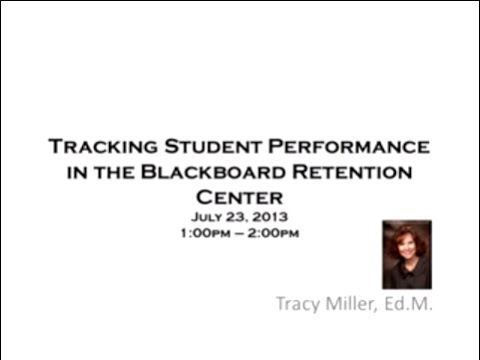 Tracking Student Performance in the Blackboard Retention Center