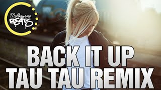 Nick Kennedy Ft. Whiskey Pete - Back It Up (Tau Tau Remix)