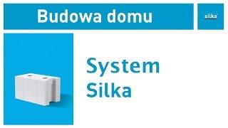 Co to jest System Silka? Instrukcja budowania domu z bloczków Silka.
