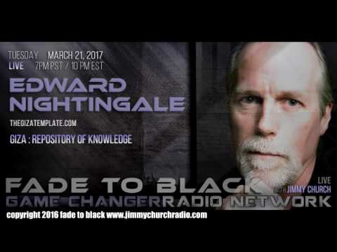 Ep. 628 FADE to BLACK Jimmy Church w/ Edward Nightingale : The Giza Template : LIVE