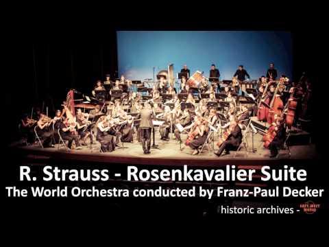 Rosenkavalier-Suite, R. Strauss. World Orchestra - Franz-Paul Decker