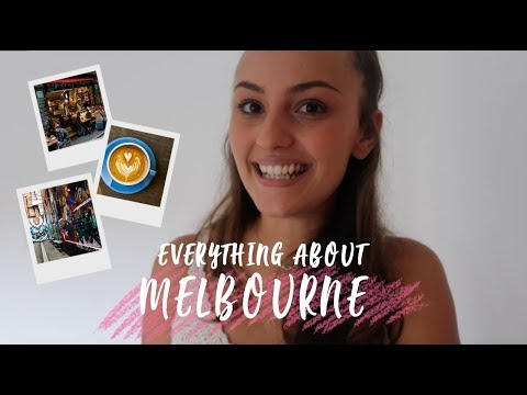 Everything You Need To Know About MELBOURNE... The Most Liveable City in The World