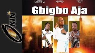 Gbigbo Aja latest Yoruba movie 2014