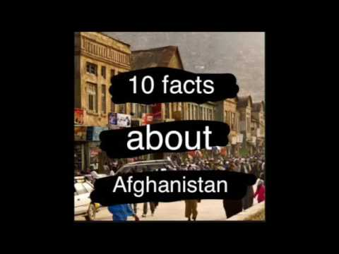 10 facts about Afghanistan (must watch)