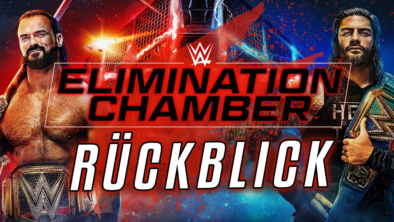 WWE Elimination Chamber 2021 RÜCKBLICK / REVIEW - YouTube